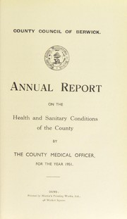Cover of: [Report 1951] | Berwickshire (Scotland). County Council