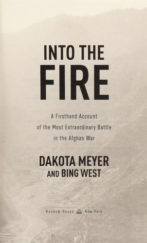 Into the fire by Dakota Meyer