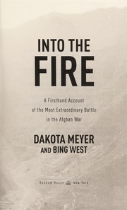 Cover of: Into the fire | Dakota Meyer