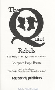 Cover of: The Quiet Rebels | Margaret Hope Bacon
