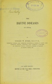 Cover of: The equine diseases of India | Richard W. Burke