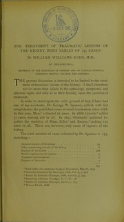 Cover of: The treatment of traumatic lesions of the kidney | William W. Keen