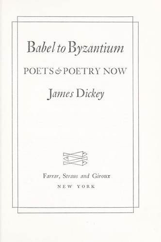 Babel to Byzantium; poets & poetry now by