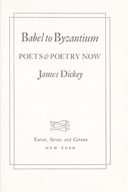 Cover of: Babel to Byzantium; poets & poetry now |