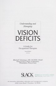 Cover of: Understanding and managing vision deficits | Mitchell Scheiman