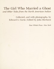 Cover of: The girl who married a ghost and other tales from The North American Indian