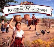 Cover of: Welcome to Josefina's world, 1824