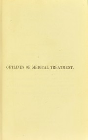 Cover of: Outlines of medical treatment