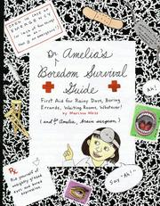 Cover of: Dr. Amelia's boredom survival guide | Marissa Moss