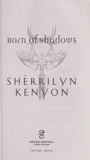 Cover of: Born of shadows | Sherrilyn Kenyon