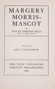 Cover of: Margery Morris--mascot