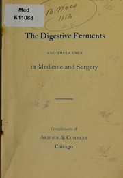 Cover of: The digestive ferments and their uses in medicine and surgery