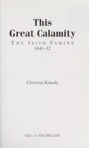 Cover of: This great calamity | Christine Kinealy