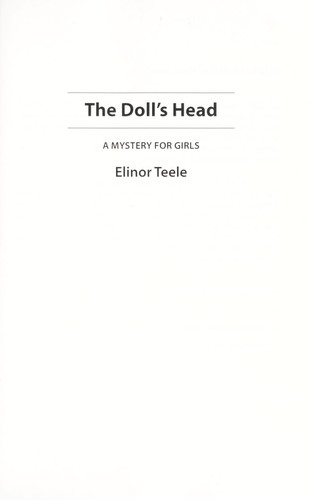 Doll's head by Elinor Teele