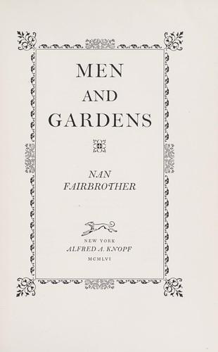 Men and gardens.