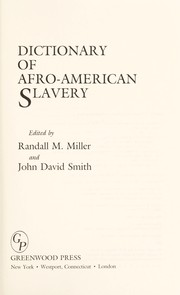 Cover of: Dictionary of Afro-American slavery