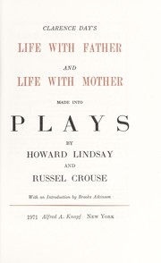 Cover of: Clarence Day's Life with father and Life with mother