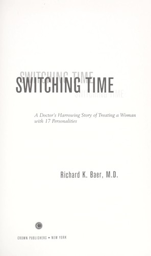 Switching time by Richard K. Baer