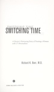 Cover of: Switching time | Richard K. Baer
