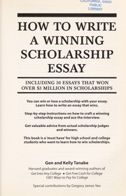 Cover of: How to write a winning scholarship essay | Gen S. Tanabe