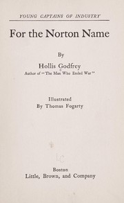 Cover of: For the Norton name | Hollis Godfrey