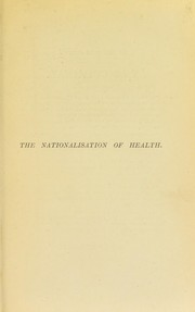 Cover of: The nationalisation of health