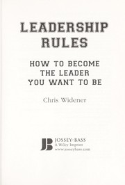 Cover of: Leadership rules | Chris Widener