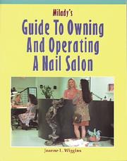 Milady's Guide to Owning and Operating a Nail Salon by Joanne L. Wiggins