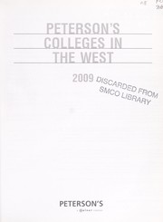 Cover of: Peterson's colleges in the West 2009 | Peterson's (Firm : 2006- )