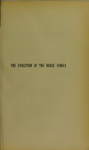 Cover of: The evolution of the horse family