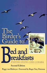 The birder's guide to bed and breakfasts by Peggy Van Hulsteyn