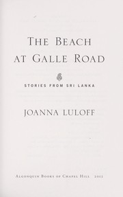 Cover of: The beach at Galle Road | Joanna Luloff