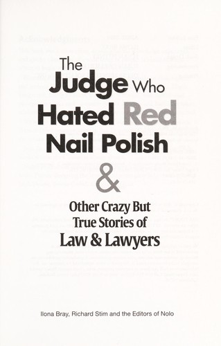 The judge who hated red nail polish by Ilona M. Bray