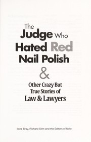 Cover of: The judge who hated red nail polish | Ilona M. Bray