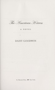 Cover of: The American heiress | Daisy Goodwin
