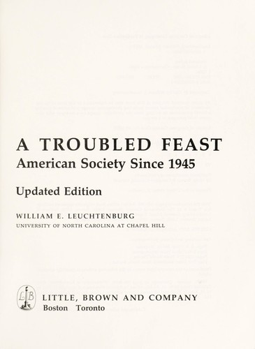 A troubled feast : American society since 1945 by