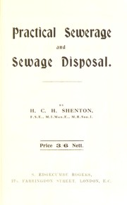 Cover of: Practical sewerage & sewage disposal | H. C. H. Shenton