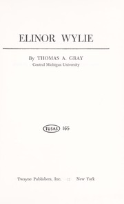 Cover of: Elinor Wylie | Thomas Alexander Gray