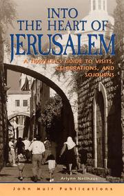 Cover of: Into the heart of Jerusalem