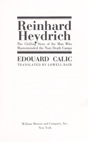 Cover of: Reinhard Heydrich: The Chilling Story of the Man Who Masterminded the Nazi Death Camps