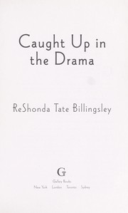 Caught up in the drama by ReShonda Tate Billingsley