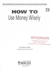 Cover of: How to use money wisely