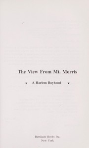 Cover of: The view from Mt. Morris