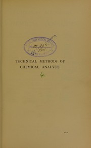 Cover of: Technical methods of chemical analysis