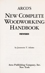 Cover of: Arco's new complete woodworking handbook