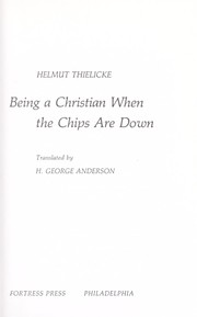 Cover of: Being a Christian when the chips are down