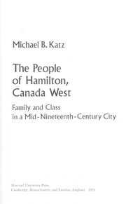 The people of Hamilton, Canada West by Michael B. Katz