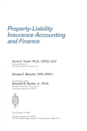 Cover of: Property-liability insurance accounting and finance | Terrie E. Troxel