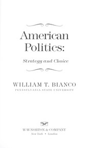 Cover of: American politics : strategy and choice |