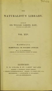 Cover of: The natural history of Marsupialia or pouched animals | G. R. Waterhouse